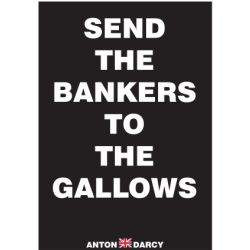 SEND-THE-BANKERS-GALLOWS-WOB.jpg