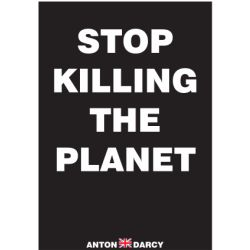STOP-KILLING-THE-PLANET-WOB.jpg