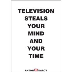 TELEVISION-STEALS-YOUR-MIND-AND-YOUR-TIME-BOW.jpg