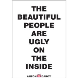 THE-BEAUTIFUL-PEOPLE-ARE-UGLY-ON-THE-INSIDE-BOW.jpg
