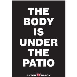 THE-BODY-IS-UNDER-THE-PATIO-WOB.jpg