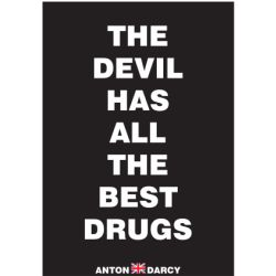 THE-DEVIL-HAS-ALL-THE-BEST-DRUGS-WOB.jpg
