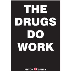THE-DRUGS-DO-WORK-WOB.jpg