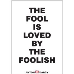 THE-FOOL-IS-LOVED-BY-THE-FOOLISH-BOW.jpg