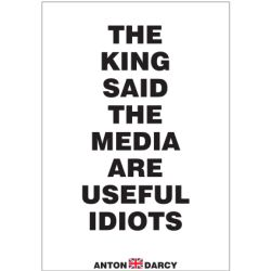 THE-KING-SAID-THE-MEDIA-ARE-USEFUL-IDIOTS-BOW.jpg