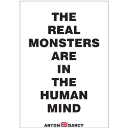 THE-REAL-MONSTERS-ARE-HUMAN-MIND-BOW.jpg