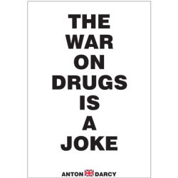 THE-WAR-ON-DRUGS-IS-A-JOKE-BOW.jpg
