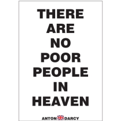 THERE-ARE-NO-POOR-PEOPLE-IN-HEAVEN-BOW.jpg