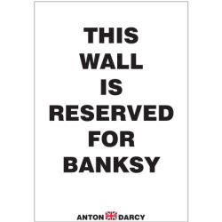 THIS-WALL-IS-RESERVED-FOR-BANKSY-BOW.jpg