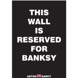 THIS-WALL-IS-RESERVED-FOR-BANKSY-WOB.jpg