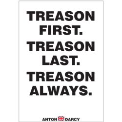 TREASON-FIRST-TREASON-LAST-TREASON-ALWAYS-BOW.jpg