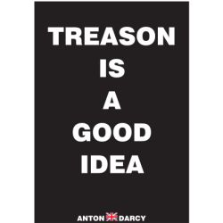 TREASON-IS-A-GOOD-IDEA-WOB.jpg