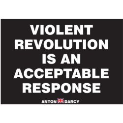 VIOLENT-REVOLUTION-IS-AN-ACCEPTABLE-RESPONSE-WOB-H.jpg