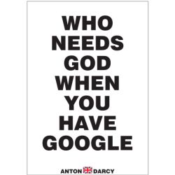 WHO-NEEDS-GOD-WHEN-YOU-HAVE-GOOGLE-BOW.jpg