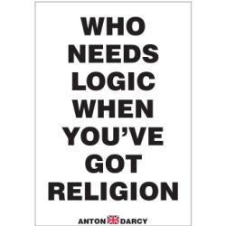 WHO-NEEDS-LOGIC-WHEN-YOUVE-GOT-RELIGION-BOW.jpg