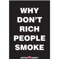 WHY-DONT-RICH-PEOPLE-SMOKE-WOB.jpg