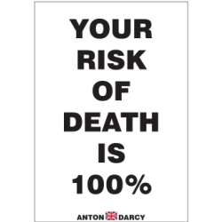 YOUR-RISK-OF-DEATH-IS-100-PERCENT-BOW.jpg