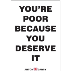YOURE-POOR-BECAUSE-YOU-DESERVE-IT-BOW.jpg